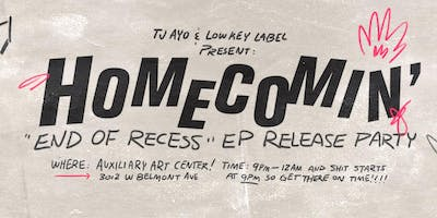 Homecomin' : End of Recess EP Release