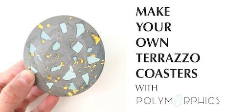 Make Your Own Terrazzo Coasters - Creative Workshop with Polymorphics tickets