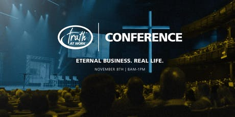 Truth At Work Leadership Conference 2019 - Columbus, OH Remote Site tickets