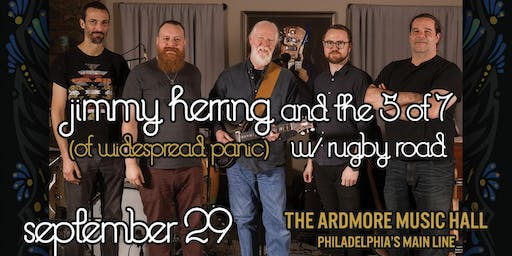Jimmy Herring and The 5 of 7 w/ Rugby Road