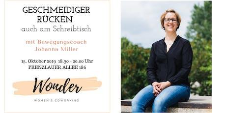 Geschmeidiger Rücken auch am Schreibtisch - Bewegungscoach Johanna Miller Tickets
