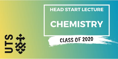 Chemistry - Head Start Lecture (UTS) tickets