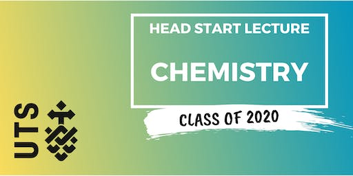 Chemistry - Head Start Lecture (UTS)