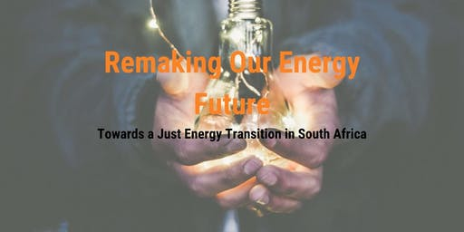 Remaking Our Energy Future