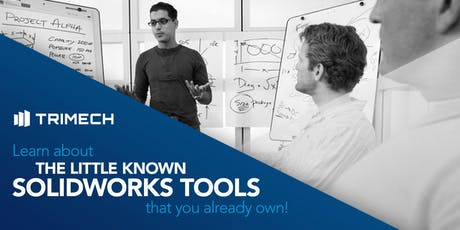 Learn about the little known SOLIDWORKS tools that you already own! - Chattanooga tickets