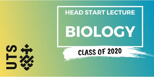 Biology - Head Start Lecture (UTS)