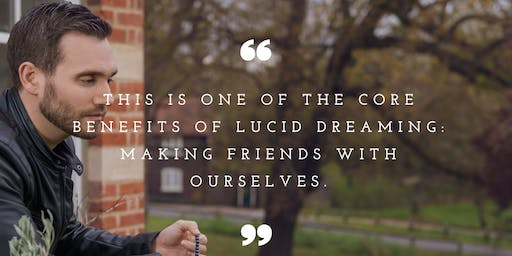 An Introduction to Lucid Dreaming with Charlie Morley