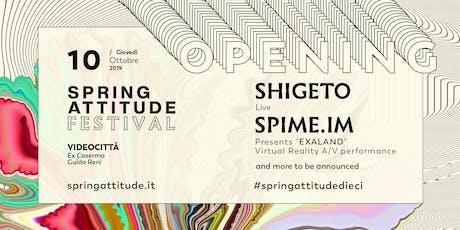 Spring Attitude Festival Opening biglietti