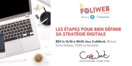 [La Rochelle] Les étapes pour bien définir sa stratégie digitale billets
