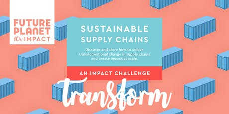 FuturePlanet 10XIMPACT Supply Chains tickets