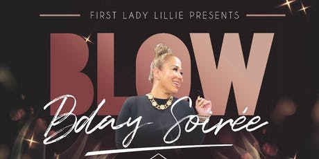 FirstLadyLillie Bday Soiree Blow tickets