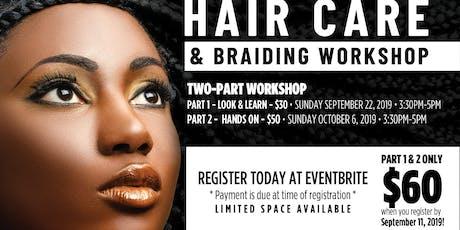 Hair Care & Braiding Workshop tickets