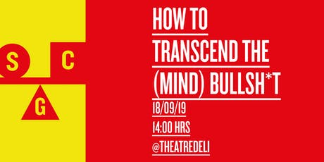 How to... Transcend the (mind) Bullsh*t with Steve Anwar tickets