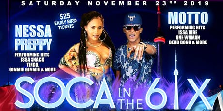SOCA IN THE 6IX FEAT. NESSA PREPPY & MOTTO tickets