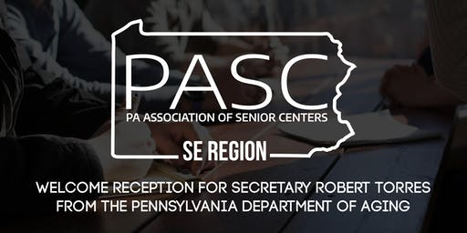 PASC Welcome Reception for Robert Torres