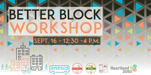 Better Block Workshop: Presented by AARP and Heartland 2050