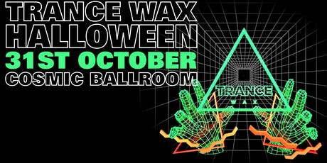 Trance Wax - Halloween Special tickets