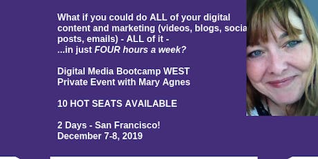 Digital Marketing Bootcamp WEST: Maximizing Content, Funnel & Social Media (with Mary Agnes Antonopoulos) tickets