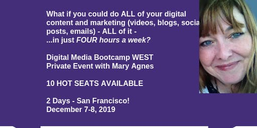 Digital Marketing Bootcamp WEST: Maximizing Content, Funnel & Social Media (with Mary Agnes Antonopoulos)