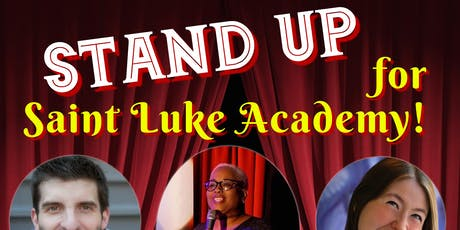 Stand Up for Saint Luke Academy! tickets