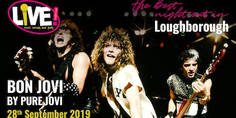 Bon Jovi Live Band Saturday (by Pure Jovi) -  Saturday 28th September 2019 tickets