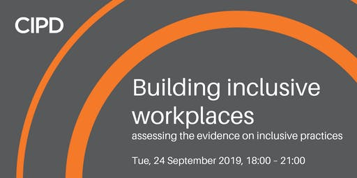 Building inclusive workplaces – assessing the evidence on inclusive practices
