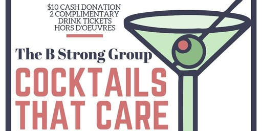 Cocktails That Care- The B Strong Group