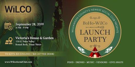 BOHO WILCO!  WilCo Social Club Launch Party tickets