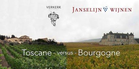 Wijnproeverij Toscane versus Bourgogne deel 3  tickets