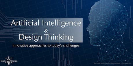 Artificial Intelligence & Design Thinking tickets