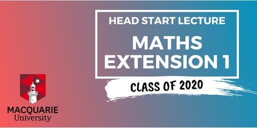 Maths Extension 1 - Head Start Lecture (Macquarie)