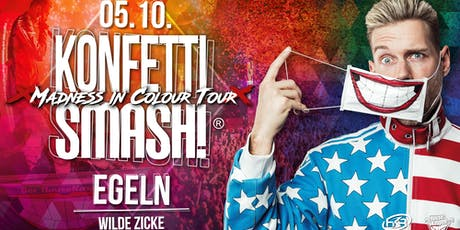 KonfettiSMASH!® / Egeln / 5.10 / Wilde Zicke Tickets