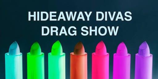 Hideaway DIVAS Drag Show