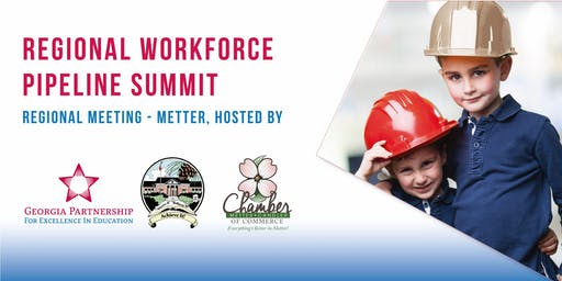Regional Workforce Pipeline Summit - Metter