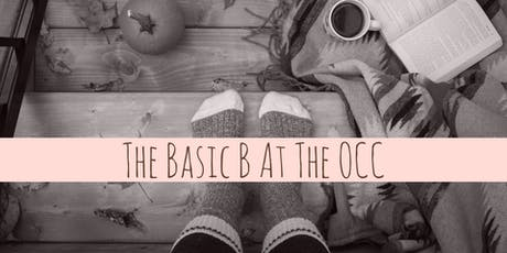 Basic B at the OCC tickets