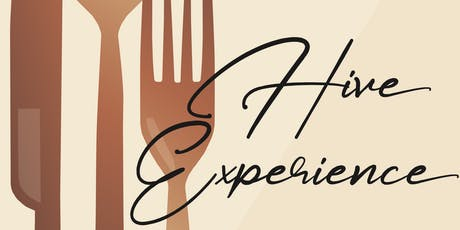 Hive Experience Dinner Event tickets