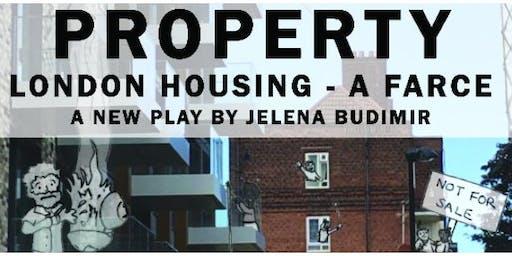 PROPERTY - London housing - a farce