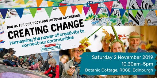 Scotland Autumn Gathering: Creating Change