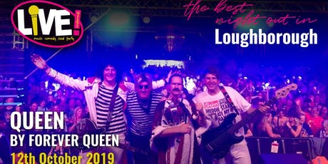 Queen - Live Band Saturday (by Forever Queen) -  Saturday 12th October 2019 tickets