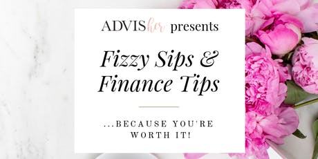 Fizzy Sips and Finance Tips tickets