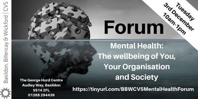BBWCVS Forum - Mental Health: The wellbeing of you, your organisation and society