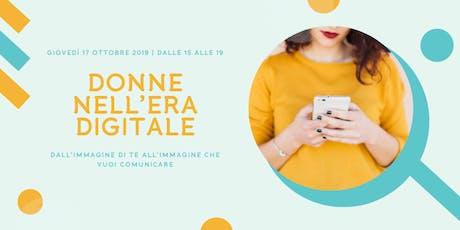 Donne nell'era digitale: quale immagine vuoi comunicare? biglietti