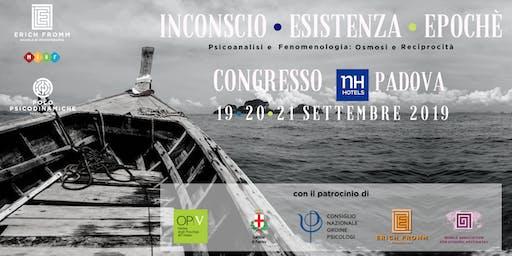 INCONSCIO • ESISTENZA • EPOCHE' - CONGRESSO DI PSICOLOGIA - PADOVA