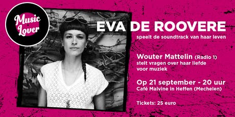 Music Lover Eva De Roovere tickets