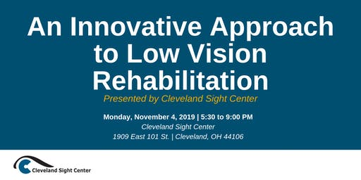 An Innovative Approach to Low Vision Rehabilitation