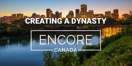 Creating A Dynasty Encore in Edmonton, Canada tickets