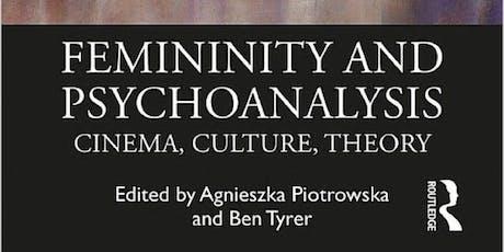 Femininity and Psychoanalysis - a book Launch tickets