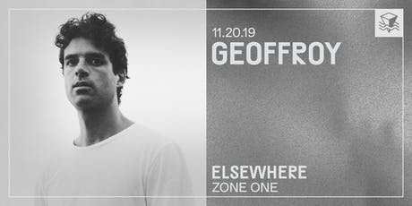 Geoffroy @ Elsewhere (Zone One) tickets