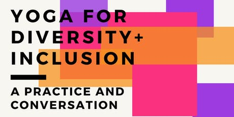 YOGA FOR DIVERSITY AND INCLUSION billets