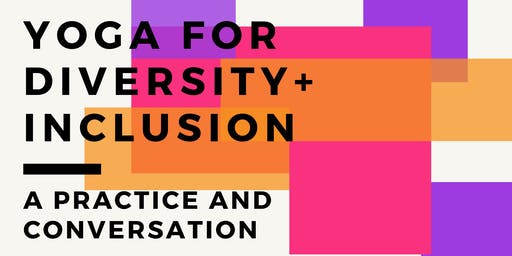 YOGA FOR DIVERSITY AND INCLUSION